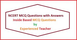NCERT MCQ Questions with Answers